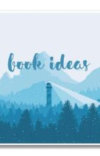 book ideas by clear_blue_skies