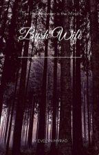 Bush Wife by EvelynMyriad