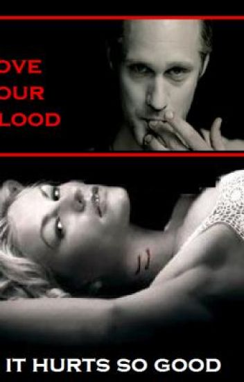 I love your blood