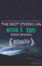 Best Stories on Wattpad & Video Reviews. by bandfanarii