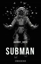Subman - Origens by Jhonny_Rosa