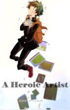 A Heroic Artist by dejahdj
