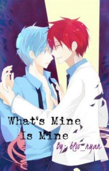 What's mine is mine. (AkaKuro)
