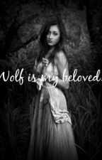 Wolf is my beloved. by AnjaIwanisewic