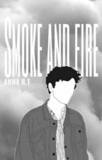 Smoke and Fire ||Lams Soulmate AU || by Anna_R_T_
