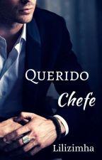 Querido Chefe  by lilizimha