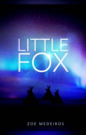 Little Fox    Wattys2018 by ZoeTheMajorFangirl