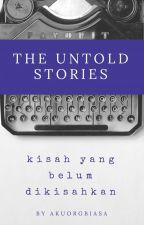 The untold stories... by akuorgbiasa