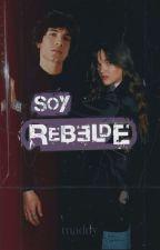 Soy... Rebelde by Aylinn_v