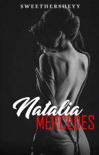 Natalia Mercedes [R-18] by SweetHersheyy