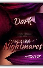 Dark Nightmares by millie1198