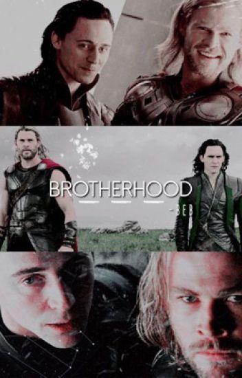 Brotherhood - Loki & Thor ♡ - Beb - Wattpad