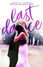 Last Dance by OfficialJustinW