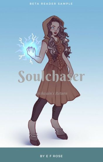 Soulchaser: Return of the Archwain (an excerpt)