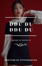 Ddu Du Ddu Du by httpjoohyun