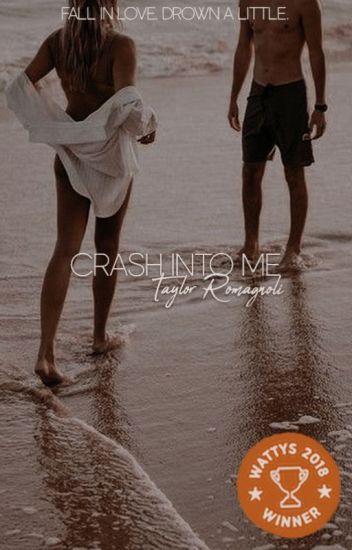 Crash Into Me   rewriting