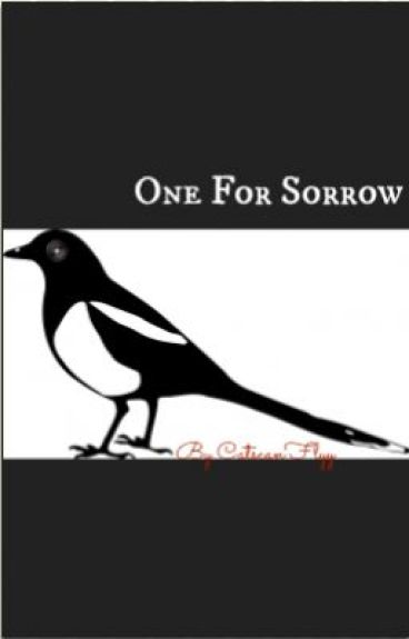 One For Sorrow by CatscanFlyy