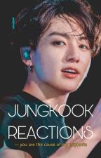 ♥♥JUNGKOOK REACTIONS♥♥ by KimSunHee29