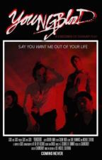 YOUNGBLOOD: THE MOVIE || 5SoS by fletcherssmile98
