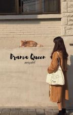 Drama Queen by aesyahf