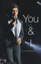 You & I (BP Sequel) Harry Styles Love Story by UnrealUnicorns