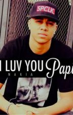I Luv You Papi by TrilllQueen