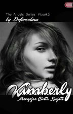 KIMBERLY - Mengejar Cinta Sejati (END) by _deforselina_