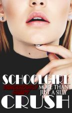 More Than Just A Silly School Girl Crush by DangerouslyShady