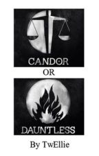 Candor or Dauntless by TwEllie