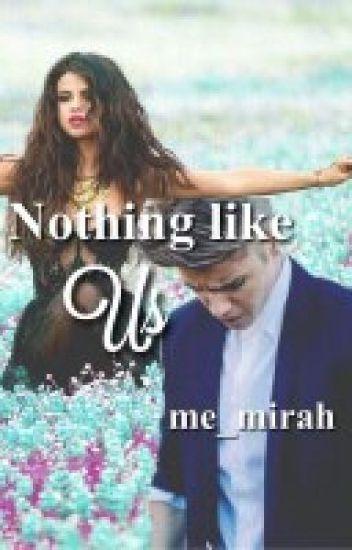 Nothing like us ♥ (Jelena Lovestory)