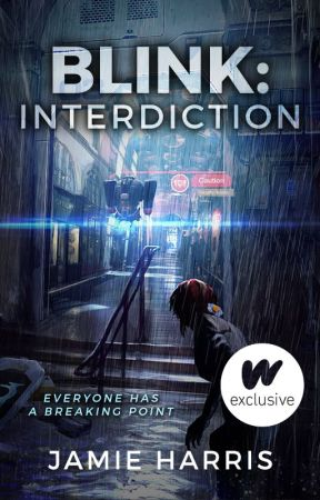 Blink: Interdiction (Book 4) by words_are_weapons