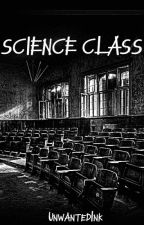 Science Class by UnwantedInk