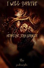 I Will Survive - Hermione Jean Granger {English Version} by padvaniglia