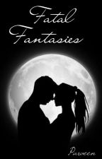 Fatal Fantasies  by imallien