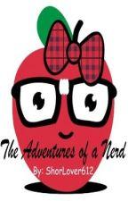 The Adventures of a Nerd (A Ross Lynch Fan Fiction) by TShenR5