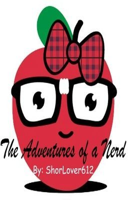 The Adventures of a Nerd (A Ross Lynch Fan Fiction)