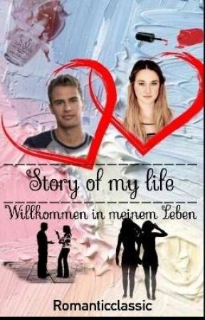 Story of my life ~BEENDET by Romanticclassic