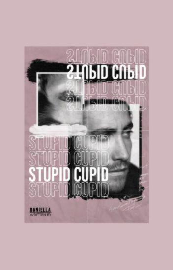 STUPID CUPID ━ MISCELLANEOUS