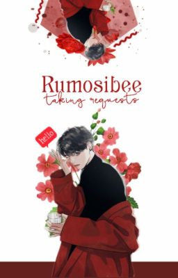 Rumosibee - Taking request!! ( Tạm Đóng )