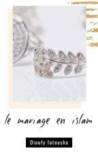 Mariage en islam  by DioufyFatousha