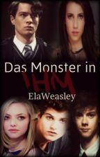 Das Monster in ihm! by Ela_and_her_world
