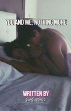 You and Me, nothing more. by giorgiastinca