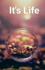 It's Life by MarjNarisma
