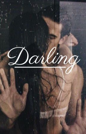 Darling by bestdrugever