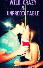 Wild, Crazy and Unpredictable (a magcon boys fanfiction) by littlemiss_magcon