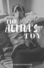 The Alpha's Toy by hismateforever