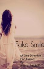 Fake Smile by alyssa_fangirl13