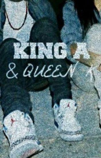 King A & Queen K ; August Alsina