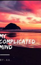 My Complicated Mind by missforgotten10