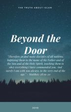 Beyond the Door - The Truth About Islam by muhammadfalseprophet